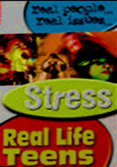 Rent Real Life Teens: Stress on DVD