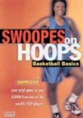 Rent Swoopes on Hoops: Basketball Basics on DVD