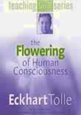 Rent The Flowering of Human Consciousness on DVD