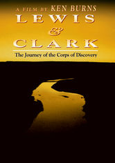 Rent Lewis and Clark: The Journey on DVD