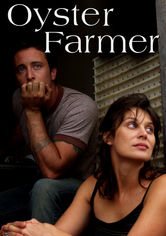 Rent Oyster Farmer on DVD