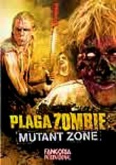Rent Plaga Zombie: Mutant Zone on DVD