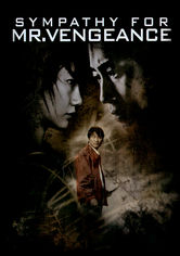 Rent Sympathy for Mr. Vengeance on DVD