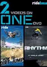 Rent Rhythm / How to Dirt Jump on DVD