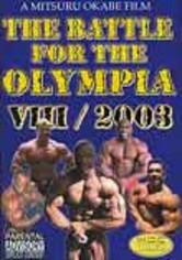 Rent The Battle for the Olympia VIII: 2003 on DVD