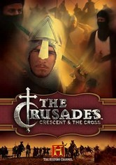 Rent The Crusades: Crescent and the Cross on DVD