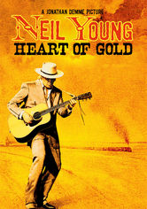 Rent Neil Young: Heart of Gold on DVD
