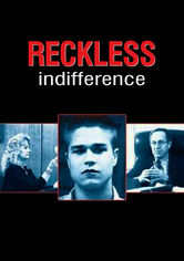 Rent Reckless Indifference on DVD
