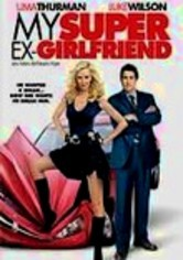 Rent My Super Ex-Girlfriend on DVD