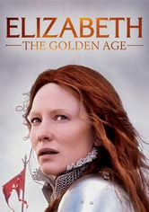 Rent Elizabeth: The Golden Age on DVD