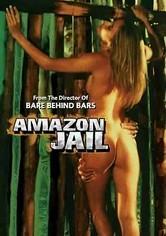 Rent Amazon Jail on DVD