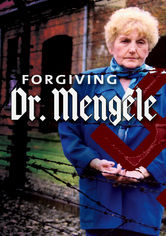 Rent Forgiving Dr. Mengele on DVD