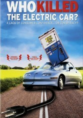 Rent Who Killed the Electric Car? on DVD