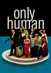Rent Only Human on DVD