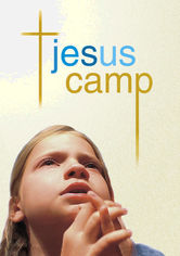 Rent Jesus Camp on DVD