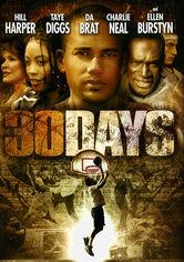 Rent 30 Days on DVD