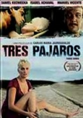 Rent Tres Pajaros on DVD