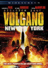 Rent Disaster Zone: Volcano in New York on DVD