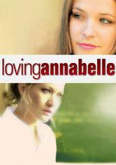 Rent Loving Annabelle on DVD