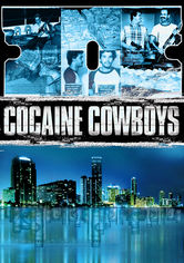 Rent Cocaine Cowboys on DVD