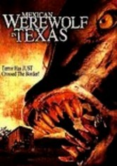 Rent Mexican Werewolf in Texas on DVD