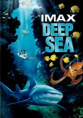 Rent Deep Sea: IMAX on DVD