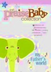 Rent Praise Baby Collection: My Father's World on DVD