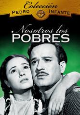 Rent Nosotros Los Pobres on DVD