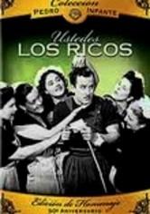 Rent Coleccion Pedro Infante: Ustedes Los Ricos on DVD