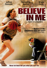 Rent Believe in Me on DVD