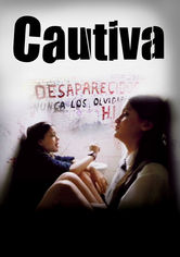 Rent Cautiva on DVD