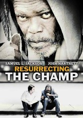 Rent Resurrecting the Champ on DVD