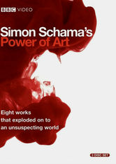 Rent Simon Schama: The Power of Art on DVD