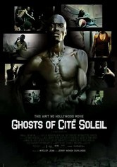 Rent Ghosts of Cité Soleil on DVD