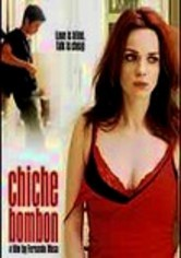 Rent Chiche Bombon on DVD