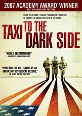 Rent Taxi to the Dark Side on DVD