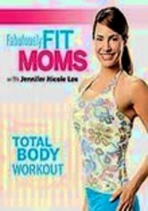 Rent Fabulously Fit Moms: Total Body Workout on DVD