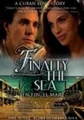 Rent Finally the Sea on DVD