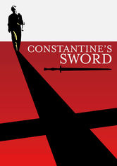 Rent Constantine's Sword on DVD