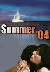 Rent Summer '04 on DVD
