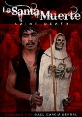 Rent La Santa Muerte: Saint Death on DVD