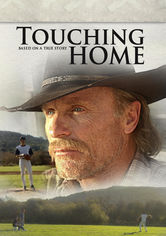 Rent Touching Home on DVD