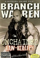 Rent Branch Warren: Unchained Raw Reality on DVD