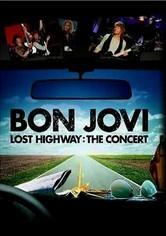 Rent Bon Jovi: Lost Highway: The Concert on DVD