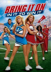 Rent Bring It On: In It to Win It on DVD