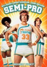 Rent Semi-Pro on DVD