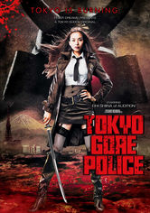 Rent Tokyo Gore Police on DVD