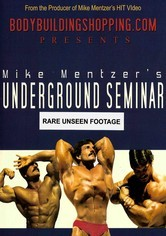 Rent Mike Mentzer's Underground Seminar on DVD