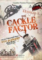Rent Kranked 7: The Cackle Factor on DVD