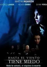 Rent Hasta el Viento Tiene Miedo on DVD